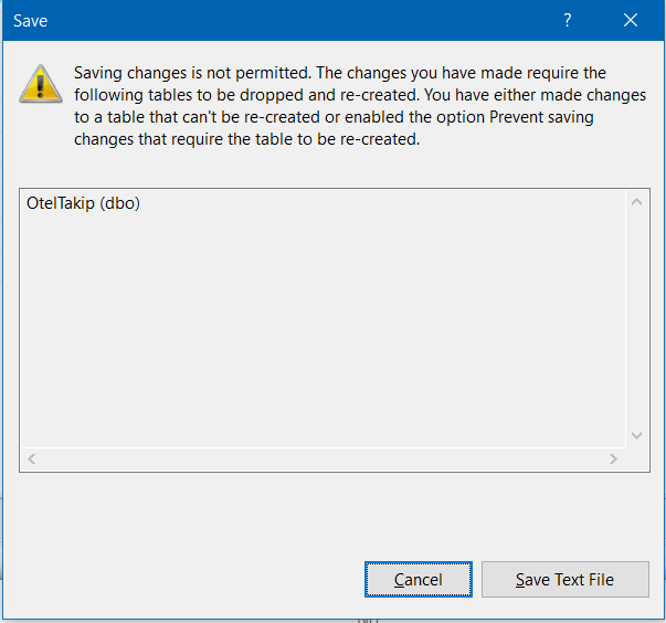 Error Log: SQL Server Saving Changes Is Not Permitted Error
